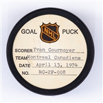 Yvan Cournoyers Montreal Canadiens April 13th 1974 Playoff Goal Puck from the NHL Goal Puck Program - Season PO Goal #4 of 5 / Career PO Goal #48 of 64 - Game-Winning Goal - Unassisted